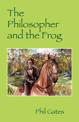 The Philosopher and the Frog (Paperback)