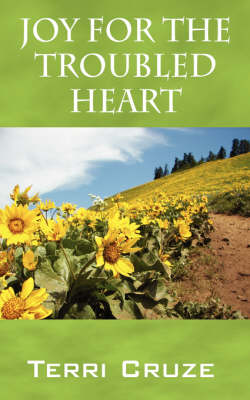Joy for the Troubled Heart (Paperback)