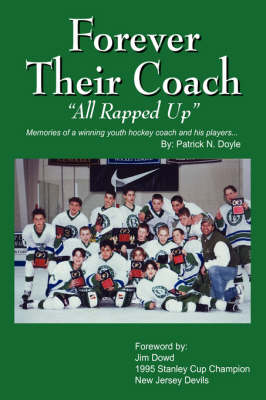 Forever Their Coach: All Rapped Up (Hardback)