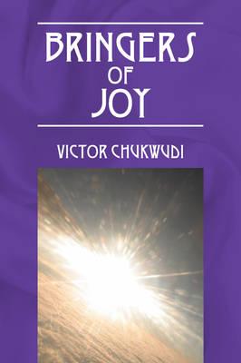Bringers of Joy (Paperback)
