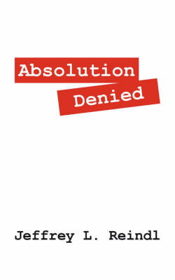 Absolution Denied (Paperback)