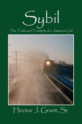 Sybil: The Trials and Triumphs of a Jamaican Girl (Paperback)