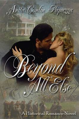 Beyond All Else (Paperback)