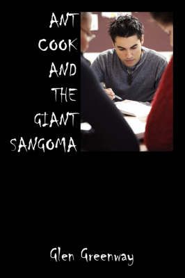 Ant Cook and the Giant Sangoma (Paperback)
