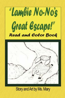 Little Lambie No-No's Great Escape: Read and Color Book (Paperback)
