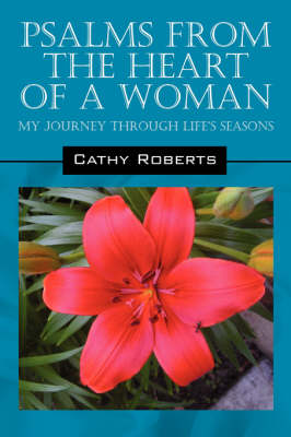 Psalms from the Heart of a Woman: My Journey Through Life's Seasons (Paperback)