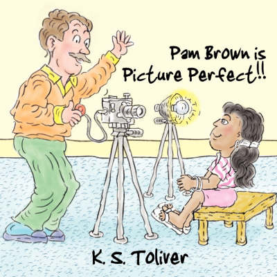 Pam Brown Is Picture Perfect!! (Paperback)