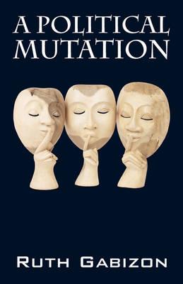 A Political Mutation (Paperback)