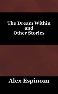 The Dream Within and Other Stories (Paperback)