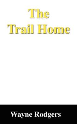 The Trail Home (Paperback)