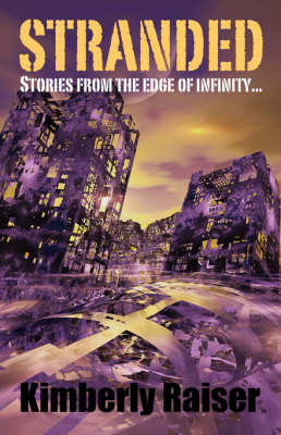 Stranded: Stories from the Edge of Infinity... (Hardback)