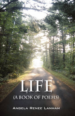 Life (a Book of Poems) (Paperback)
