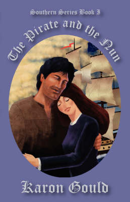 The Pirate and the Nun: The Southern Series (Paperback)