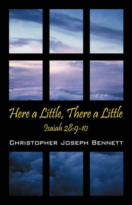 Here a Little, There a Little: Isaiah 28:9-10 (Paperback)