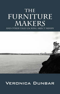 The Furniture Makers: And Other Tales Lacking Abject Misery (Paperback)