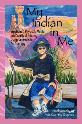 My Indian in Me: Self Help Autobiograpy (Paperback)
