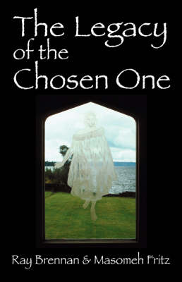 The Legacy of the Chosen One (Paperback)