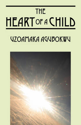 The Heart of a Child (Paperback)