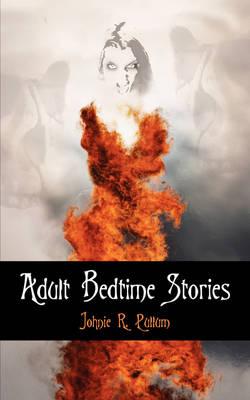 Adult Bedtime Stories (Paperback)
