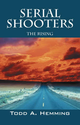 Serial Shooters: The Rising (Paperback)