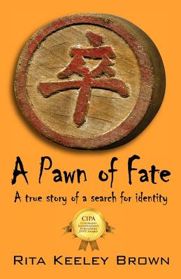A Pawn of Fate: A True Story of a Search for Identity (Paperback)