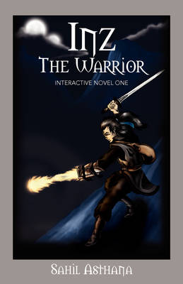 Inz the Warrior: Interactive Novel One (Paperback)