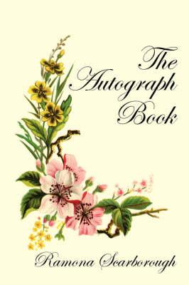 The Autograph Book (Paperback)