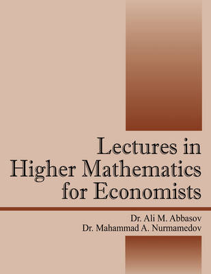 Lectures in Higher Mathematics for Economists (Paperback)