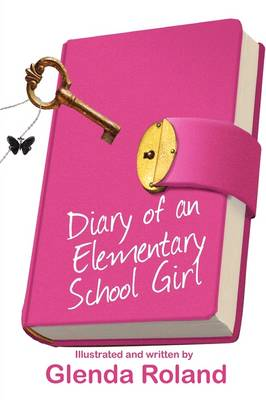 Diary of an Elementary School Girl (Paperback)