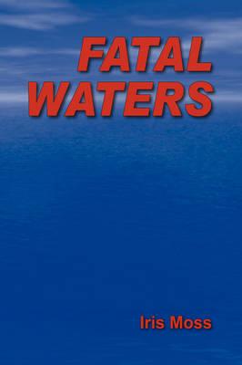 Fatal Waters (Hardback)