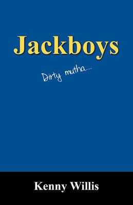 Jackboys: Dirty Mutha.... (Paperback)
