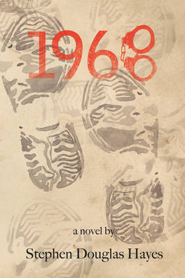 1968: A Bad Year to Come of Age (Paperback)