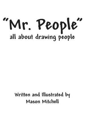 Mr. People: All about Drawing People (Paperback)