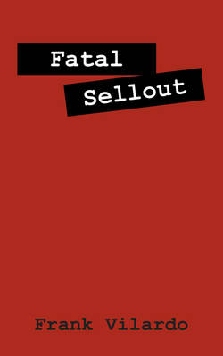 Fatal Sellout (Paperback)