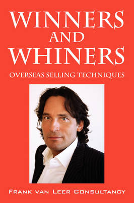 Winners and Whiners (Paperback)