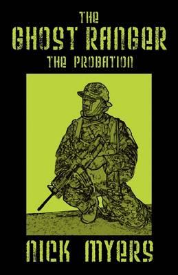 The Ghost Ranger: The Probation (Hardback)