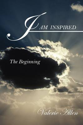 I Am Inspired: The Beginning (Paperback)