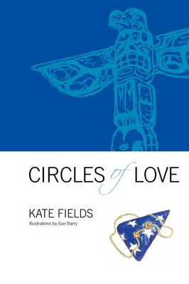 Circles of Love (Paperback)