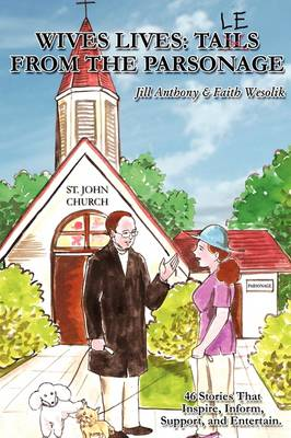 Wives Lives: Tales from the Parsonage (Paperback)