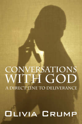 Conversations with God: A Direct Line to Deliverance (Paperback)