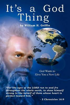 It's a God Thing: God Wants to Give You a New Life (Paperback)
