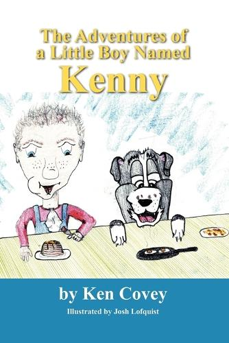 The Adventures of a Little Boy Named Kenny (Paperback)