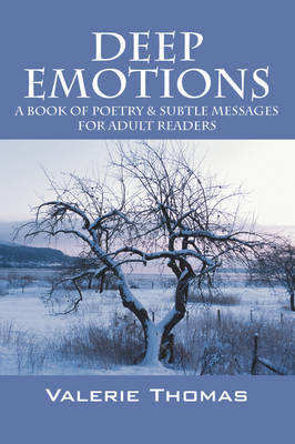 Deep Emotions: A Book of Poetry & Subtle Messages for Adult Readers (Paperback)