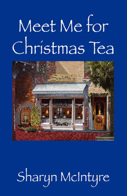 Meet Me for Christmas Tea (Hardback)