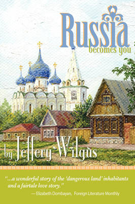 Russia Becomes You (Hardback)