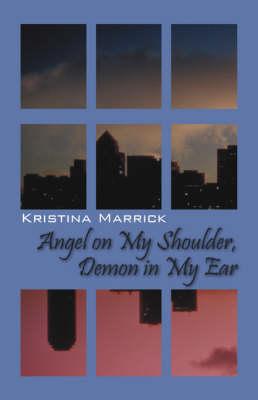 Angel on My Shoulder, Demon in My Ear (Paperback)