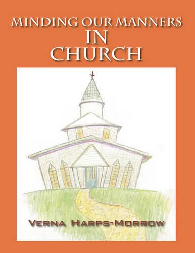 Minding Our Manners in Church (Paperback)