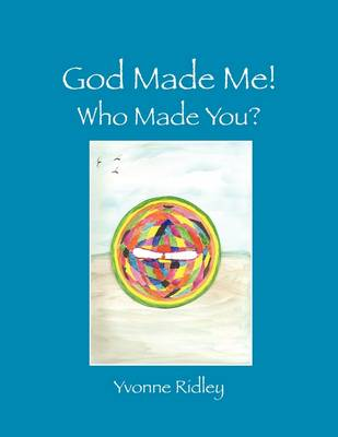 God Made Me!: Who Made You? (Paperback)