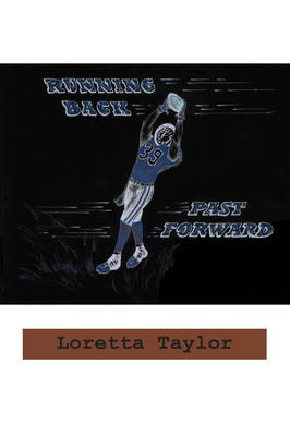 Running Back Past Forward (Paperback)