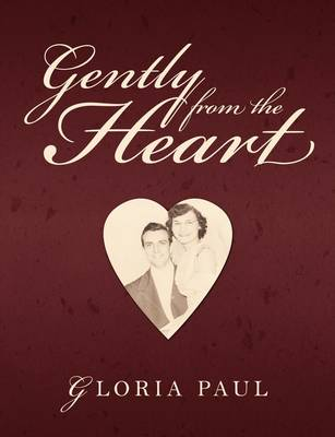 Gently from the Heart (Paperback)